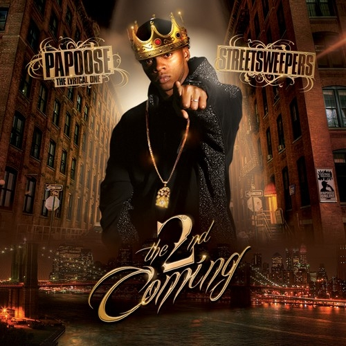 Papoose – The 2nd Coming