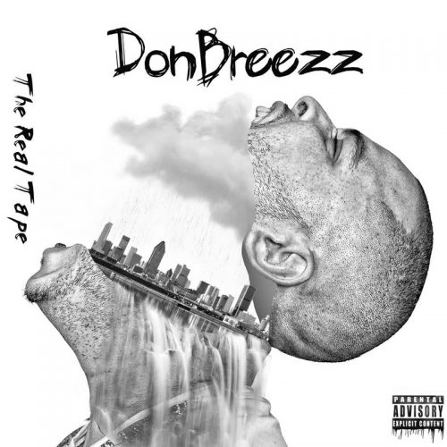 Mixtape: DonBreezz – The Realtape